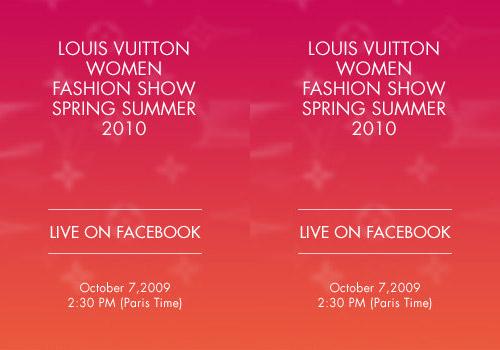 Louis Vuitton Live on Facebook – Women's Spring 2010 Collection