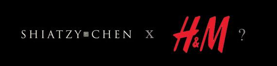 RUMOR: Shiatzy Chen for H&M?